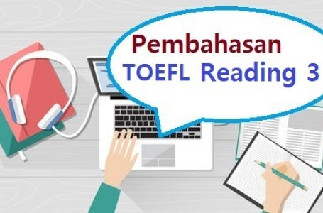 Pembahasan Soal Reading TOEFL #3