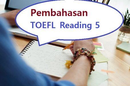 Pembahasan Soal Reading TOEFL #5