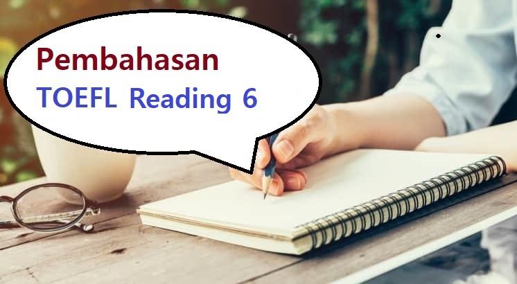 pembahasan toefl reading 6