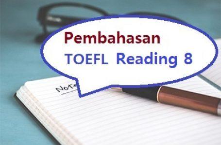 Contoh Soal TOEFL Reading dan Pembahasannya #8