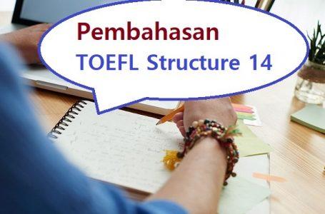 Pembahasan Soal Structure TOEFL #14
