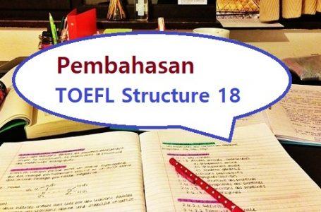 Contoh Soal TOEFL Structure dan Pembahasannya #18