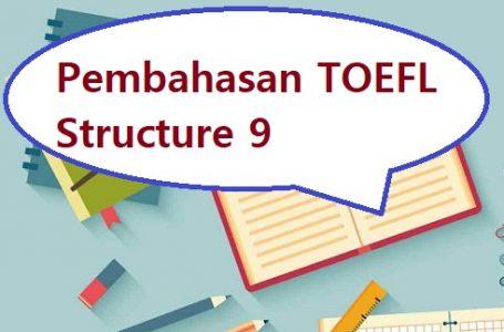Pembahasan Soal Structure TOEFL #9
