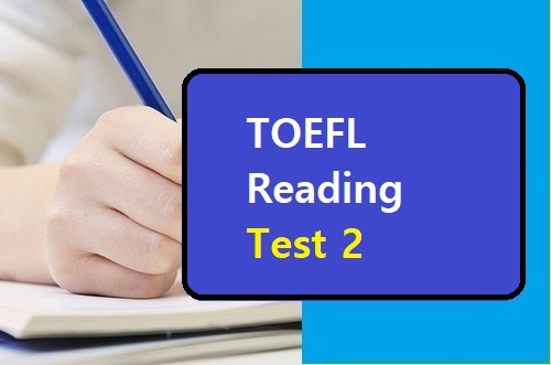 TOEFL Reading Test 2