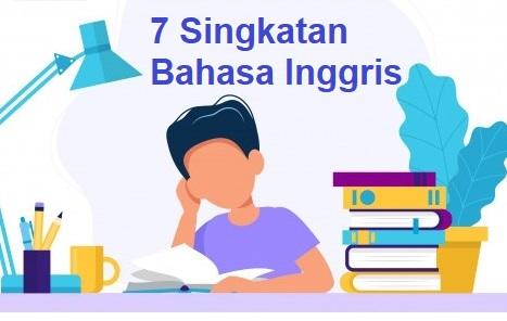 7 singkatan bahasa inggris populer