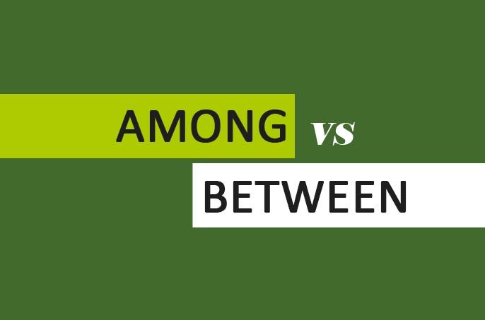 Perbedaan Between dan Among yang Perlu Dipahami