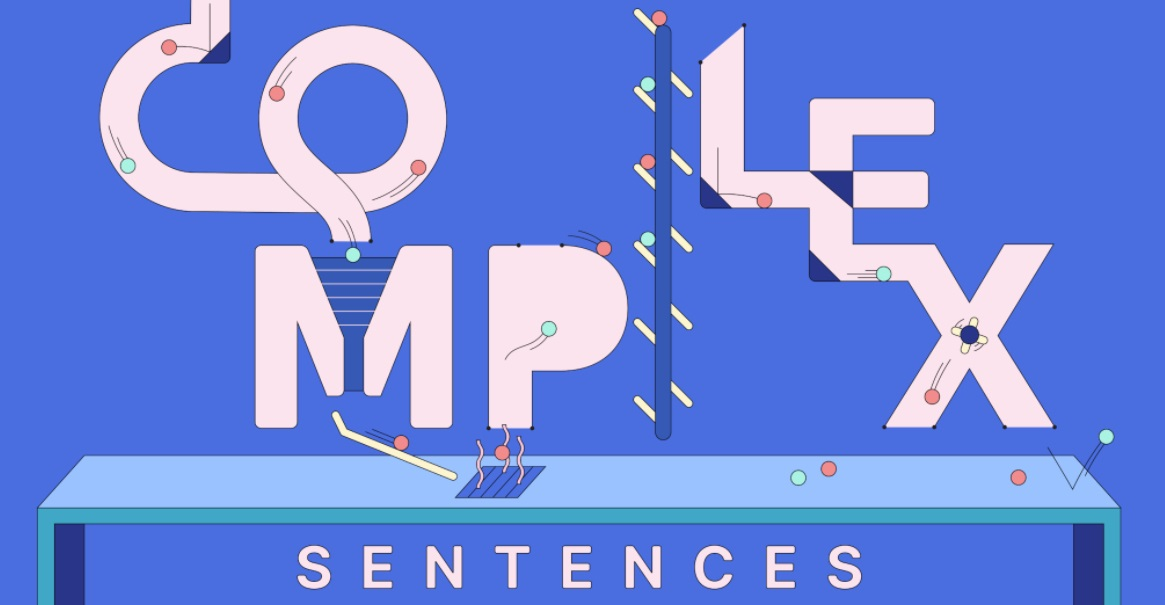 Mengenal Apa itu Complex Sentence dan Contohnya